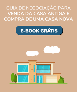 Guia de negociação para venda da casa antiga e compra de uma casa nova