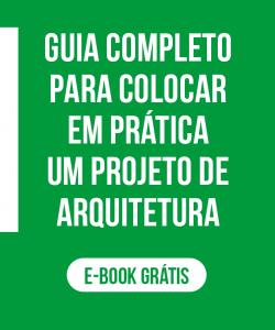 Guia completo para colocar em pratica um projeto de arquitetura
